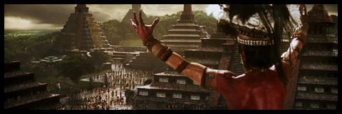 Mel Gibson's Apocalypto.