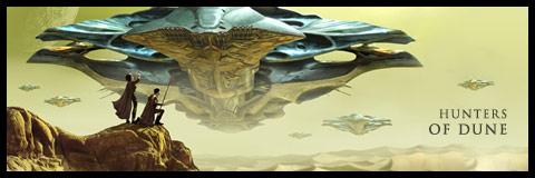 Hunters of Dune. Brian Herbert & Kevin J. Anderson