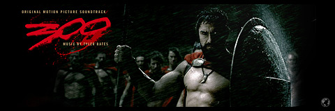 300 The Movie soundtrack.
