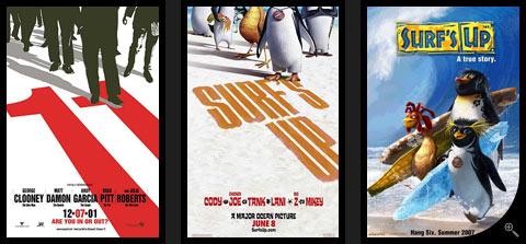 Surf's Up & Ocean's Eleven.